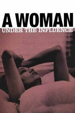 Watch A Woman Under the Influence Online