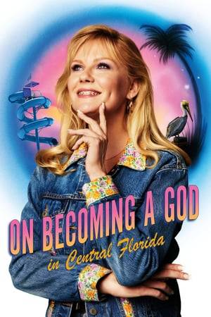 Watch On Becoming a God in Central Florida Online
