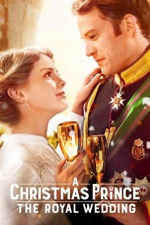 Watch A Christmas Prince: The Royal Wedding Online