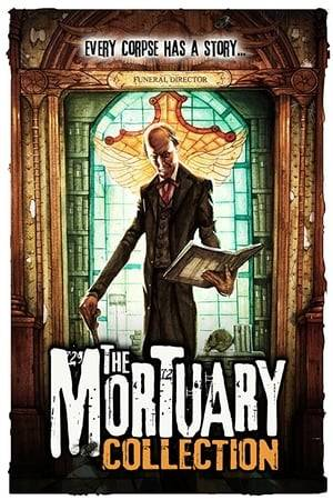 Watch The Mortuary Collection Online