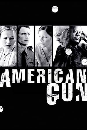 Watch American Gun Online