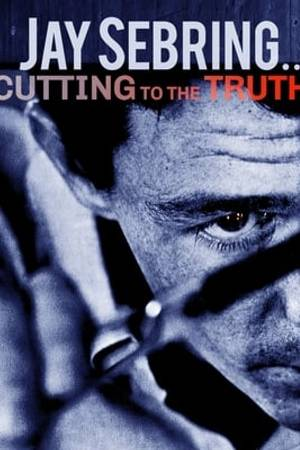 Watch Jay Sebring....Cutting to the Truth Online