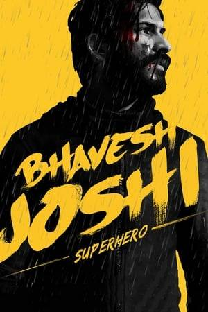 Watch Bhavesh Joshi Superhero Online