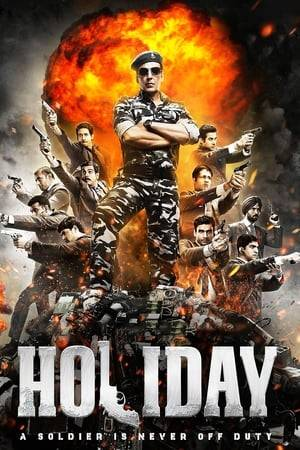 Watch Holiday: A Soldier is Never Off Duty Online
