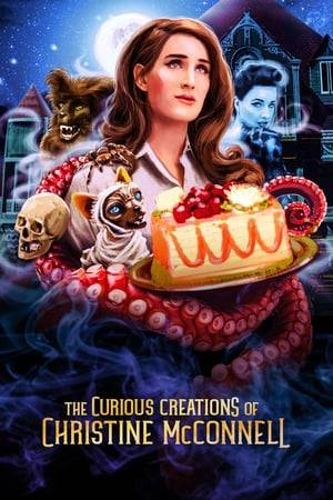 Watch The Curious Creations of Christine McConnell Online