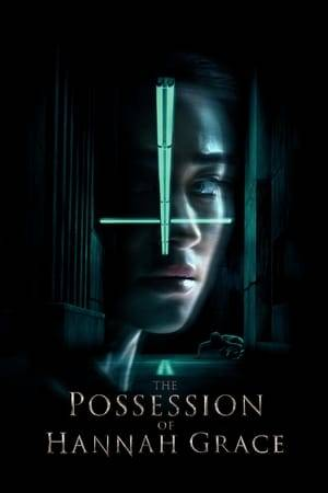 Watch The Possession of Hannah Grace Online
