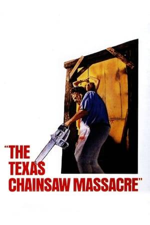 Watch The Texas Chain Saw Massacre Online