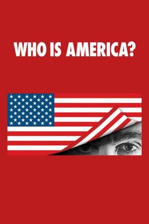 Watch Who Is America? Online