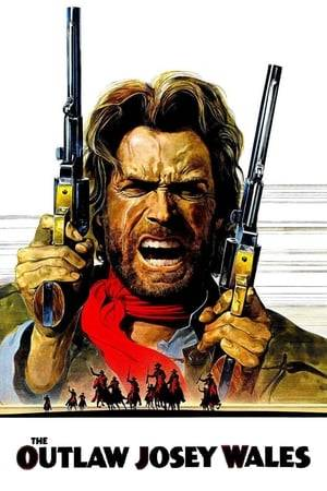 Watch The Outlaw Josey Wales Online
