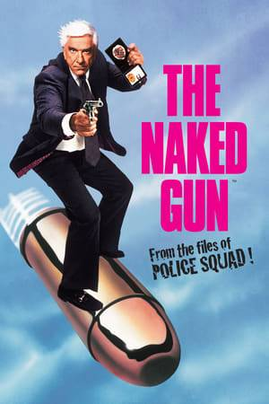 Watch The Naked Gun: From the Files of Police Squad! Online