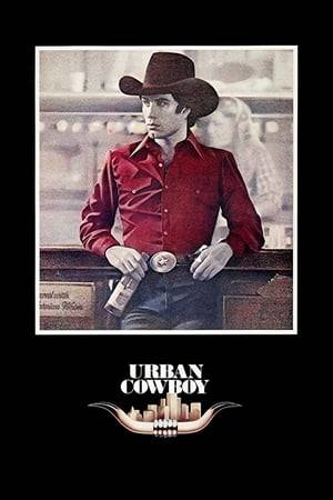 Watch Urban Cowboy Online