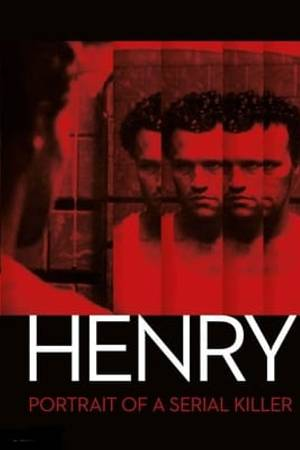 Watch Henry: Portrait of a Serial Killer Online