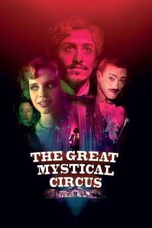 Watch The Great Mystical Circus Online
