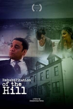 Watch Rehabilitation of the Hill Online