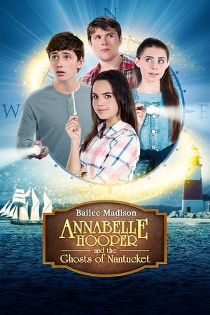 Watch Annabelle Hooper and the Ghosts of Nantucket Online