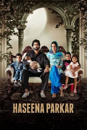 Watch Haseena Parkar Online