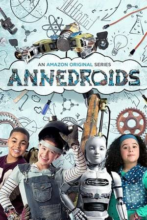 Watch Annedroids Online