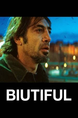 Watch Biutiful Online