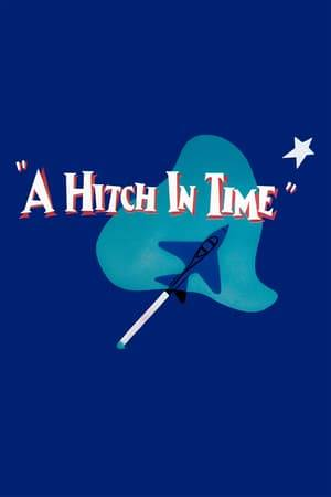 Watch A Hitch in Time Online