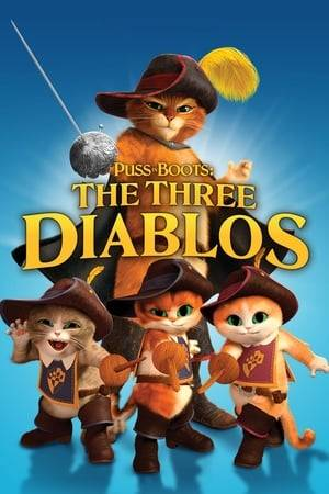 Watch Puss in Boots: The Three Diablos Online