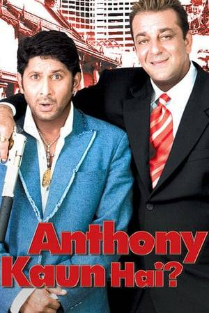 Watch Anthony Kaun Hai? Online