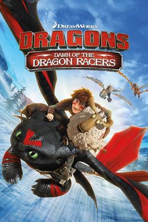 Watch Dragons: Dawn Of The Dragon Racers Online