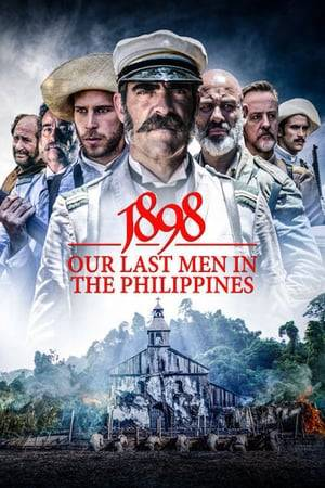 Watch 1898: Our Last Men in the Philippines Online