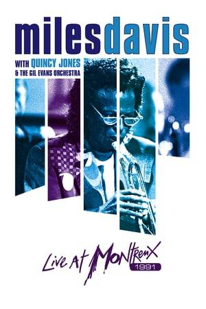 Watch Miles Davis with Quincy Jones and the Gil Evans Orchestra: Live at Montreux Online