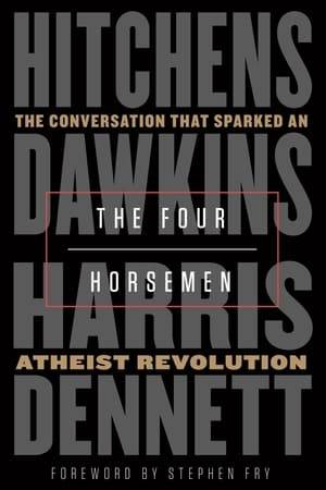 Watch Discussions with Richard Dawkins, Episode 1: The Four Horsemen Online