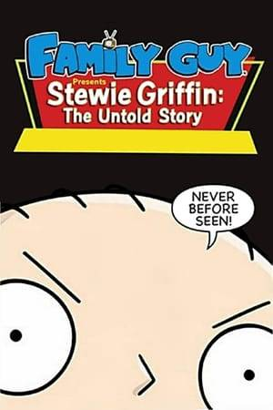 Watch Family Guy Presents Stewie Griffin: The Untold Story Online