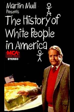 Watch The History of White People in America Online