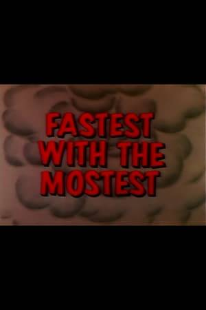 Watch Fastest with the Mostest Online