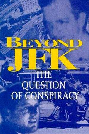 Watch Beyond JFK: The Question of Conspiracy Online