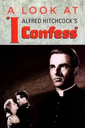Watch Hitchcock's Confession: A Look at I Confess Online