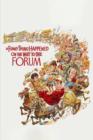 Watch A Funny Thing Happened on the Way to the Forum Online