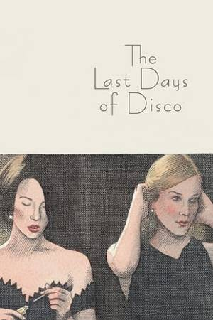 Watch The Last Days of Disco Online