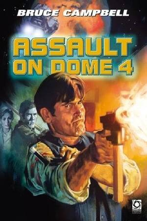 Watch Assault on Dome 4 Online