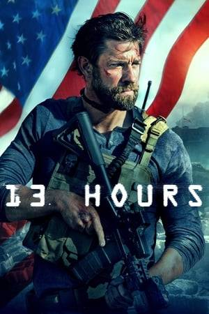 Watch 13 Hours: The Secret Soldiers of Benghazi Online