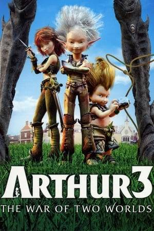Watch Arthur 3: The War of the Two Worlds Online