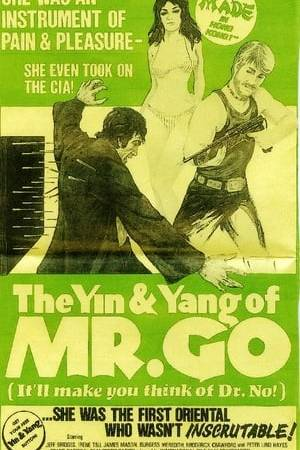 Watch The Yin and the Yang of Mr. Go Online