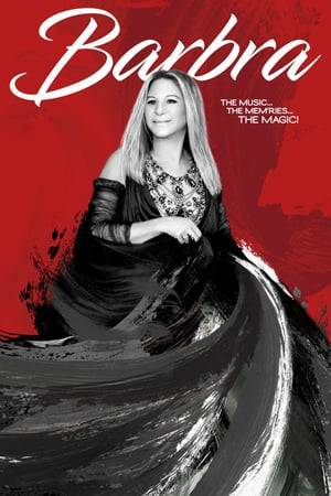 Watch Barbra: The Music ... The Mem'ries ... The Magic! Online