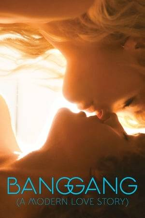 Watch Bang Gang (A Modern Love Story) Online