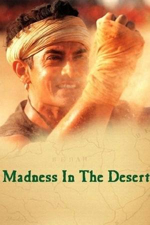 Watch Madness in the Desert Online