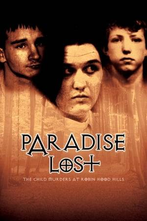 Watch Paradise Lost: The Child Murders at Robin Hood Hills Online