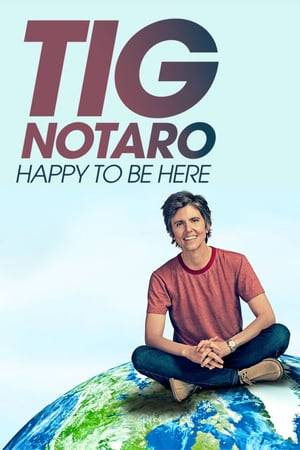 Watch Tig Notaro: Happy To Be Here Online