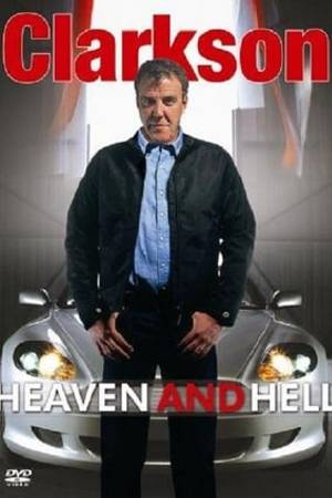 Watch Clarkson: Heaven and Hell Online