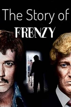 Watch The Story of 'Frenzy' Online
