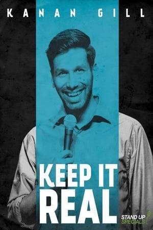 Watch Kanan Gill: Keep It Real Online