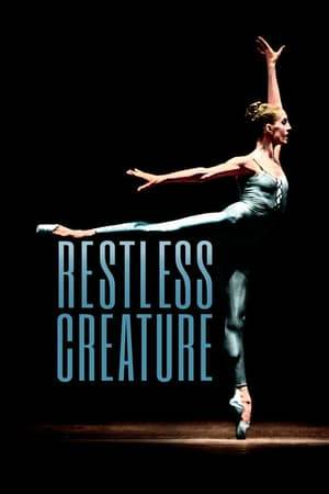 Watch Restless Creature: Wendy Whelan Online