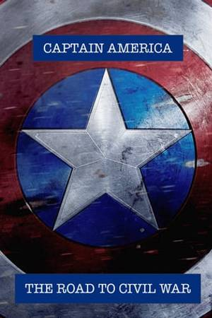 Watch Captain America: The Road to Civil War Online